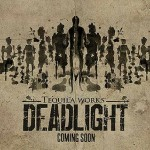 Deadlight : le trailer de lancement